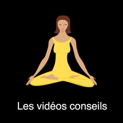 les vidéos conseils